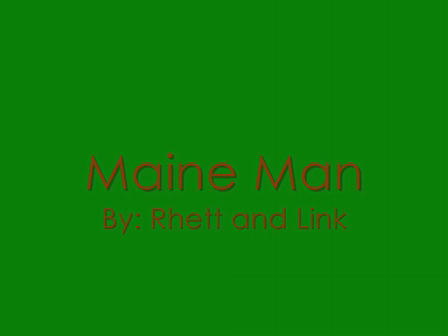 Maine Man