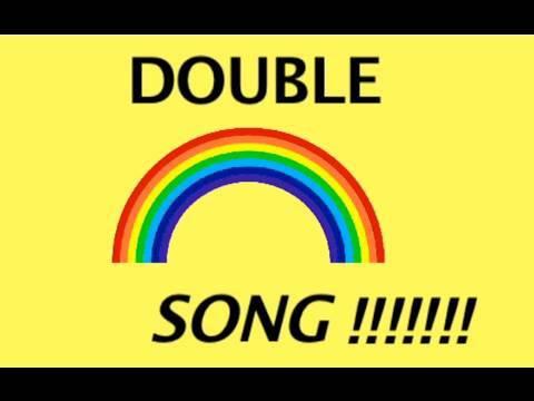 DOUBLE RAINBOW SONG!!