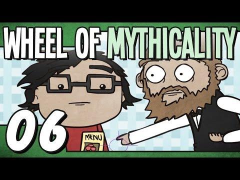 Wheel Of Mythicality: Episode 6 [The Pushy Waiter]