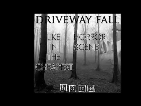 "Driveway Fall - ""Home"" _ [Lyric Video] 2015"