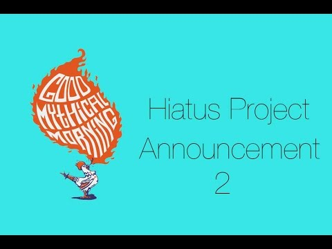 HIATUS PROJECT 2 ANNOUNCEMENT/ FORMAT