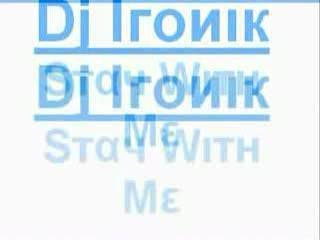Dj Ironik - Stay With Me