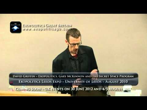 David Griffin - Exopolitics, Gary McKinnon and the Secret Space Program - Part 2