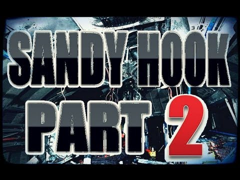 Sandy Hook Fully Exposed - OFFICIAL PART 2