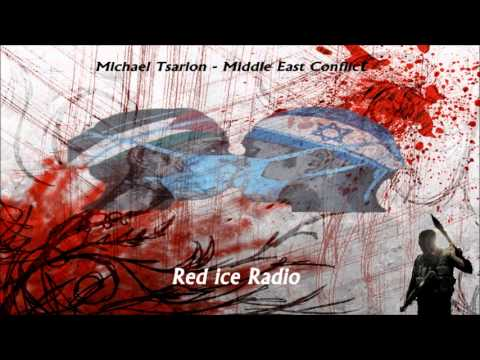 Michael Tsarion - The Middle East Conflict