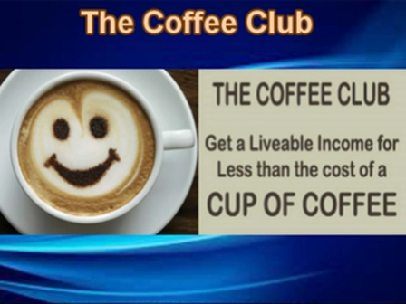 How To Get a Liveable Weekly Income for Less than the Cost of a Cup of Coffee!