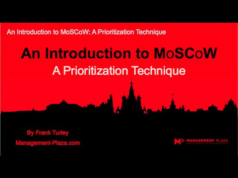 The MoSCoW Prioritisation Technique (www.MgmtPlaza.com)