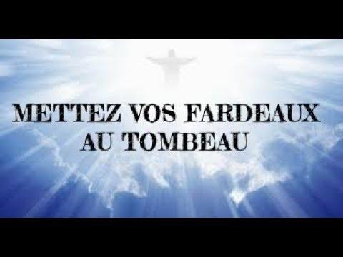 RITUEL DIVIN VENDREDI SAINT 30 mars 2018 METTEZ TOUS VOS FARDEAUX AU TOMBEAU  Ma prière miracle