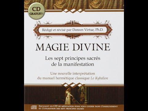 Doreen Virtue   Magie Divine 7 principes sacres de la manifestation   livre audio complet entier