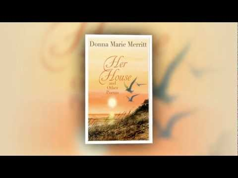 Her House and Other Poems by Donna Marie Merritt