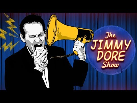 The Jimmy Dore Show Live Stream