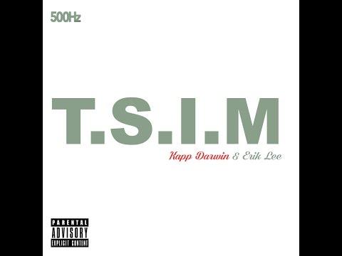 """The Anthem Ft. Kapp Darwin & Erik Lee - """"TSIM"""""""