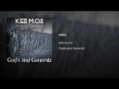 Kilo M.O.E Gods and Generalz