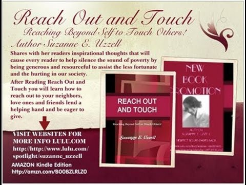 REACH OUT AND TOUCH BOOK PROMOTION VIDEO by Suzanne E. Uzzell