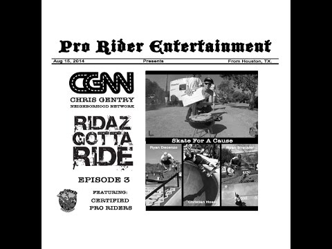 Chris Gentry - Skate For A Cause - RGR Episode 3