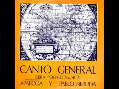 Canto General - del asesinado Pablo Neruda