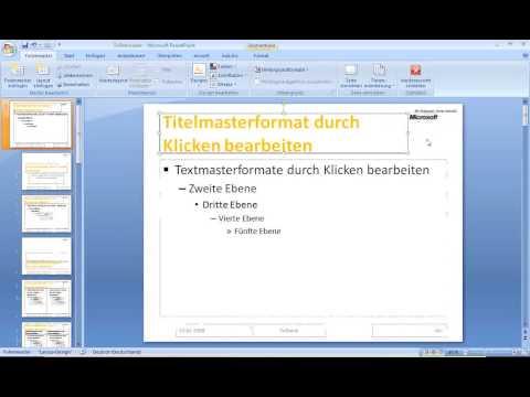 Die Präsentation - 1/3 - Der Folienmaster in PowerPoint 2007
