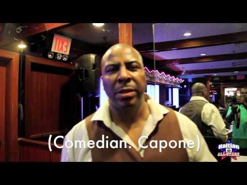 "Comedian ""Capone"" S/O Team Haitian All-StarZ"