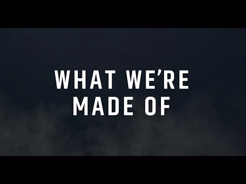 WHAT WE'RE MADE OF - EXTENDED VERISION
