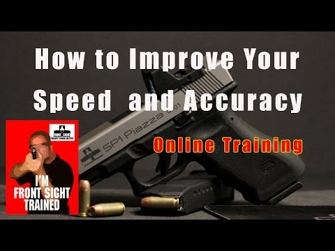 How to improve you Handgun Skills-Speed and Accuracy-Handgun Video Training-Conceal Carry-CCW