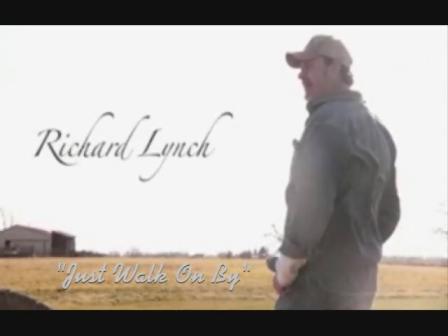 Richard Lynch - Walk On By