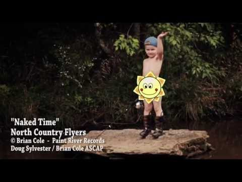 """North Country Flyers -  """"Naked Time"""""""