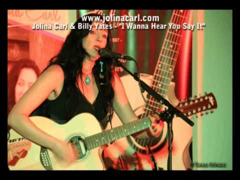 """I wanna hear you say it"" - Jolina Carl & Billy Yates"