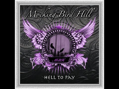 Hell To Pay By Mocking Bird Hill release on Decibel Records