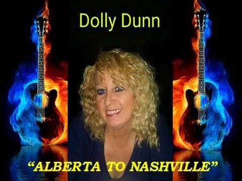DOLLY DUNN =  ALBERTA TO NASHVILLE