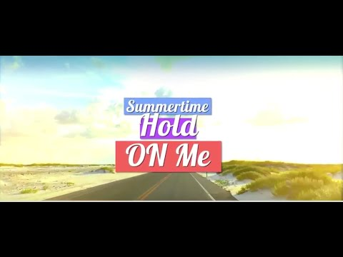Summertime Hold On Me- Samantha LaPorta ( Official Video)