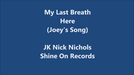 My Last Breath Here (Joey's Song)