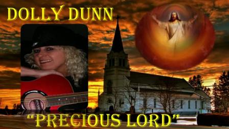 DOLLY DUNN =PRECIOUS LORD