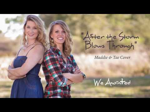 After the Storm Blows Through - Maddie & Tae (Cori & Kelly Cover)