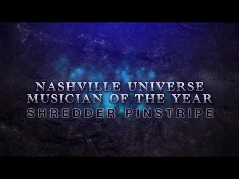 Shredder Pinstripe 2016 Nashville Universe Musician Of The Year Award Acceptance Speech