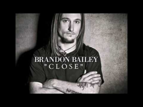 Brandon Bailey-Close-Lyric Video