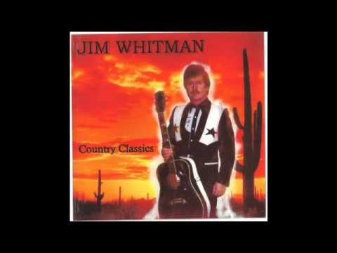 BLUE YODEL LULLABY  -  JIM WHITMAN  -  COUNTRY CLASSICS.
