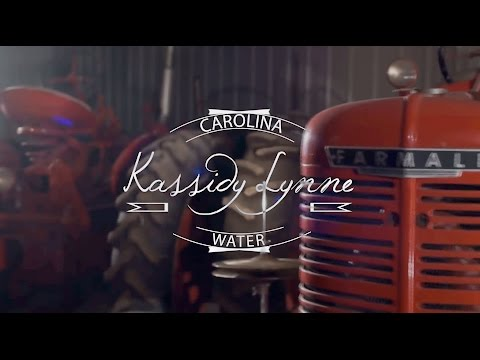 Kassidy Lynne - Carolina Water (Official Video)
