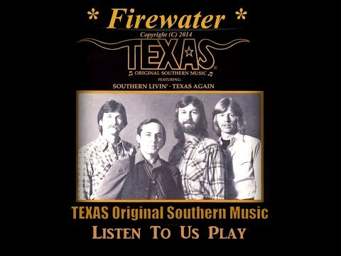 TEXAS Presents - ♫ Firewater ♫ Smokin Hot Tunes
