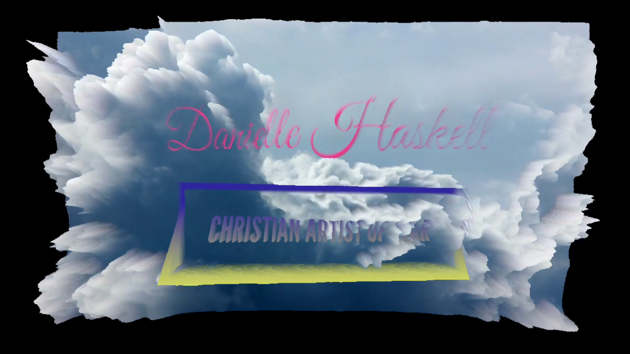 Danielle Haskell- Christian Artist Nominated (Promo)