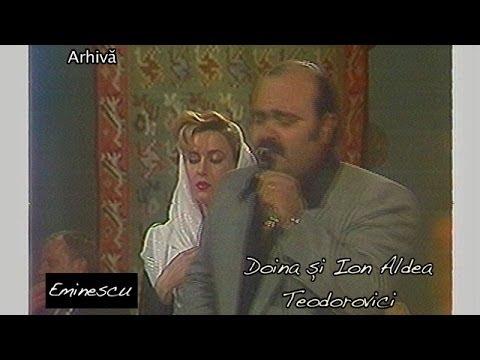 Doina şi Ion Aldea Teodorovici - Eminescu