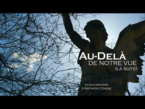Au-Delà De Notre Vue (La suite) - Documentaire
