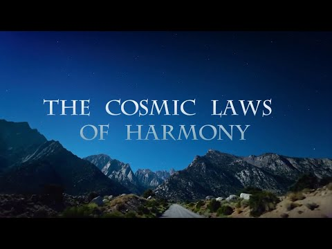 The Cosmic Laws Of Harmony (with French subtitles)