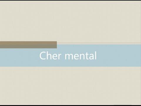 Cher mental