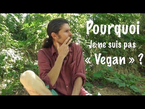 """Pourquoi je ne suis pas """"vegan"""""""