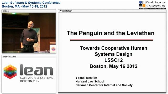 LSSC12: The Penguin and the Leviathan: Cooperative Human Systems Design - Yochai Benkler