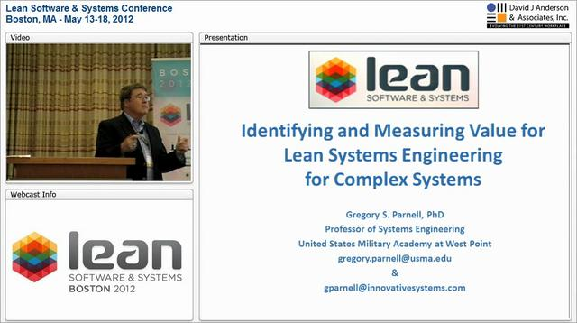 LSSC12: Identifying and Measuring Value for Lean Systems Engineering - Gregory Parnell
