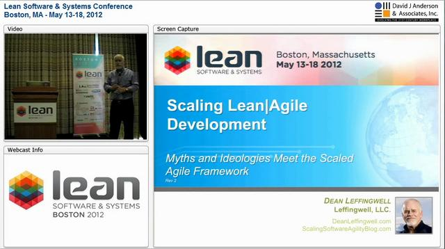 LSSC12: Scaling Lean | Agile Development - Dean Leffingwell