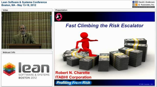 LSSC12: Fast Climbing the Risk Escalator - Robert Charette