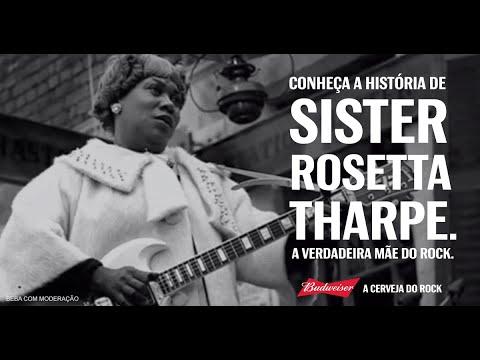 Sister Rosetta Tharpe - A verdadeira mãe do Rock - Budweiser