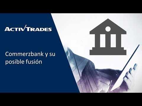 Video Análisis: Commerzbank y su posible fusión
